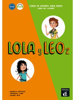 Lola y Leo 2: Libro del alumno + audio MP3