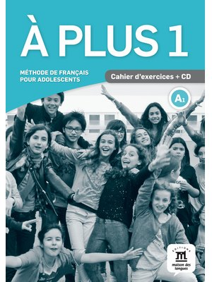 A plus 1 - Cahier d'exercices + CD (A1)