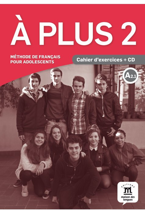 A plus 2 - Cahier d'exercices + CD (A2.1)