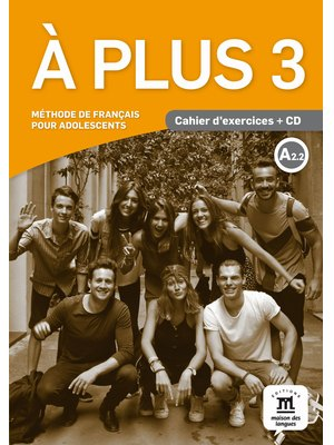 A plus 3 - Cahier d'exercices + CD (A2.2)