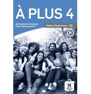 A plus 4 - Cahier d'exercices + CD (B1)