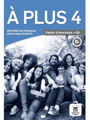 À plus 4, Cahier d'exercices B1 + CD audio