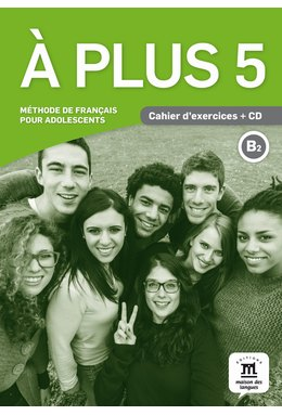 A plus 5 - Cahier d'exercices + CD (B2)