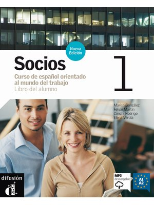 Socios 1 : Libro del alumno + mp3 descargable  (A1-A2)