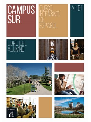 Campus Sur : Libro del alumno + mp3 descargable (A1-B1)