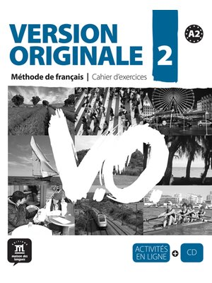 Version originale 2 - Cahier d'exercices + CD (A2)