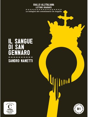 Il sangue di San Gennaro + online MP3 audio (B1)