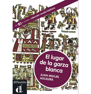 El lugar de la garza blanca + CD (level B1)
