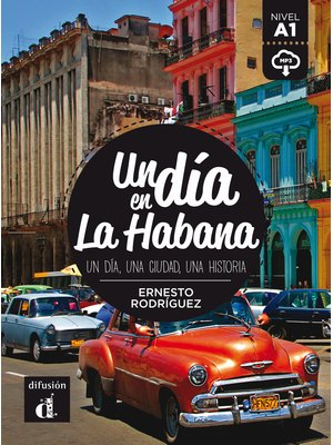 Un dia en La Habana - libro + MP3 descargable  (A1)