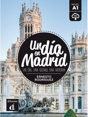 Un día en Madrid + MP3 descargable  (A1)