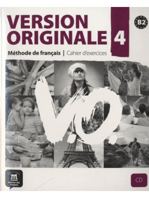 Version originale 4 - Cahier d'exercices + CD (B2)