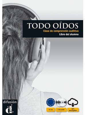 Todo oidos, Libro del alumno + CD + mp3 descargable