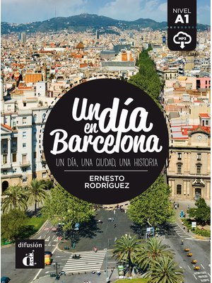 Un día en Barcelona + MP3 descargable  (A1)
