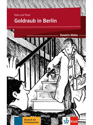 Goldraub in Berlin (Lektüre)