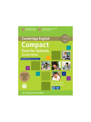 Compact First for Schools Student's Pack (Student's Book without Answers with CD-ROM, Workbook without Answers with Audio)