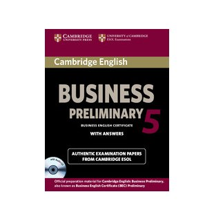 Cambridge English Business 5 Preliminary Self-study Pack (Student's Book with Answers and Audio CD)