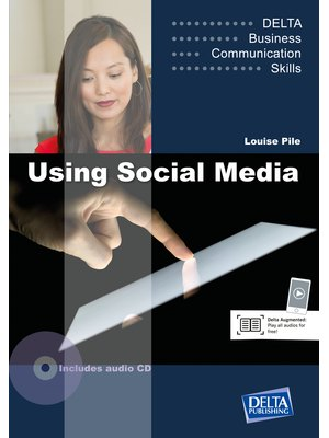 Delta Business Communication Skills: Using Social Media B1-B2, Coursebook
