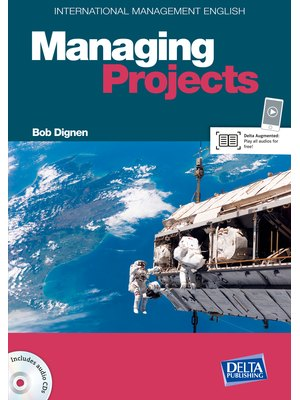 International Management English Series: Managing Projects B2-C1