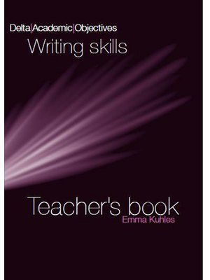 Delta Academic Objectives - Writing Skills B2-C1, Teacher's Book