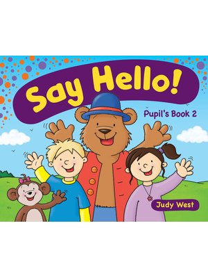Say Hello 2, Pupil's Book