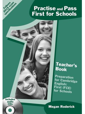 Practise and Pass First for Schools, Teacher's Book + Audio CD