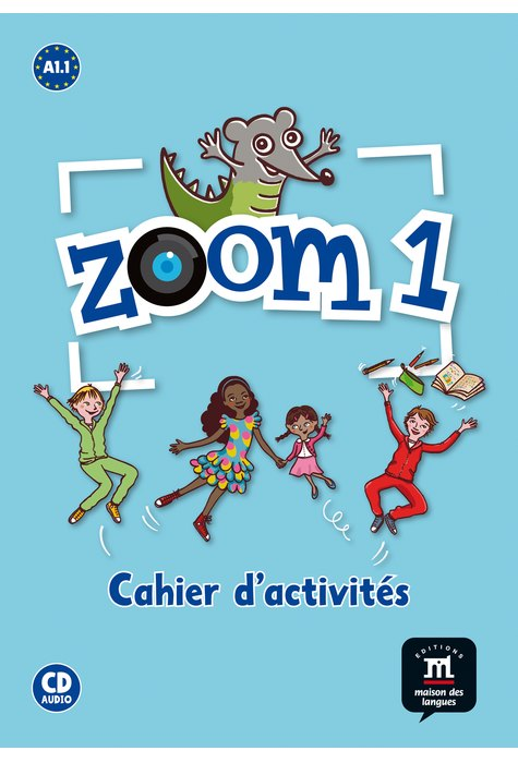 Zoom 1  - Cahier d'exercices FLE + CD