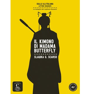Giallo all'italiana Series. Il kimono di Madama Butterfly. Book + MP3