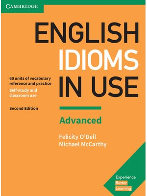 English Idioms in Use: Advanced, Book with Answers