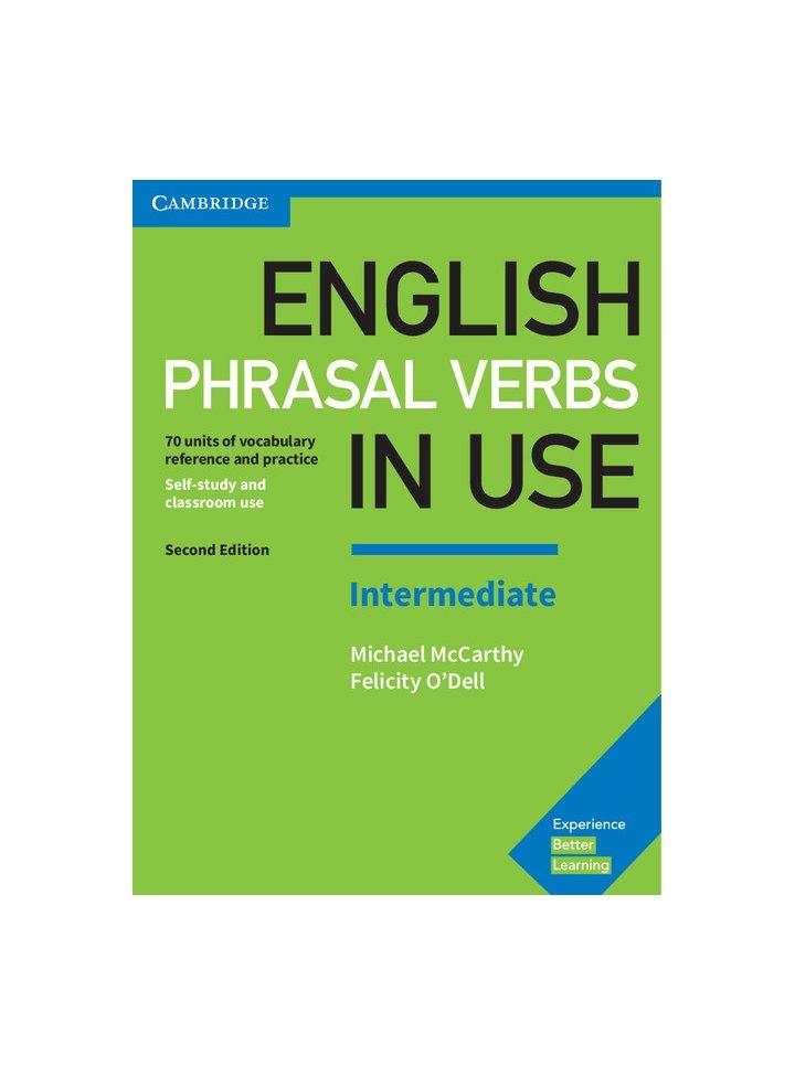 English Phrasal Verbs in Use Intermediate Book with