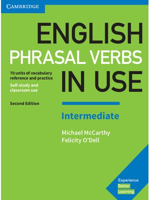 English Phrasal Verbs in Use: Intermediate, Book with Answers
