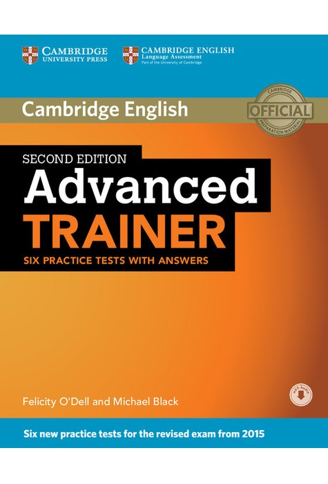Advanced Trainer, Six Practice Tests with Answers with Audio