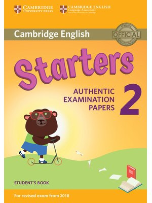 Starters 2, Student's Book for Revised Exam from 2018