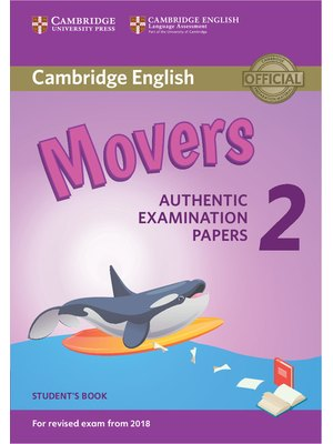 Movers 2, Student's Book for Revised Exam from 2018
