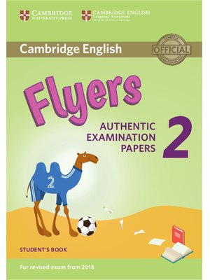 Flyers 2, Student's Book for Revised Exam from 2018