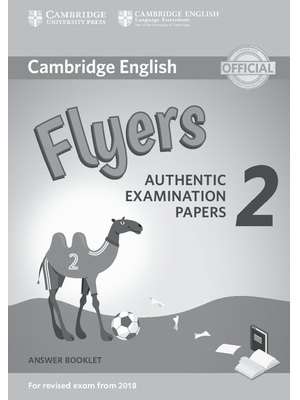 Flyers 2, Answer Booklet for Revised Exam from 2018