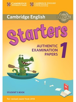 Starters 1, Student's Book for Revised Exam from 2018