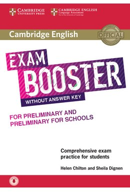 Cambridge English Exam Booster for Preliminary and Preliminary for Schools without Answer Key with Audio