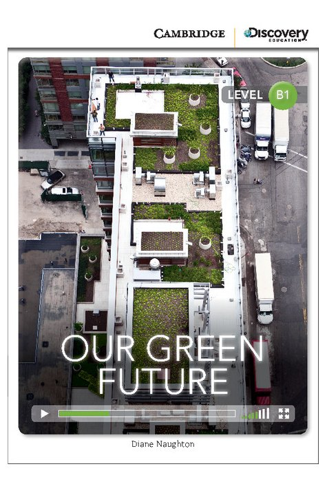 Our Green Future Intermediate Book with Online Access