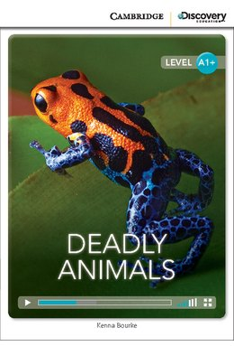 Deadly Animals High Beginning Book with Online Access