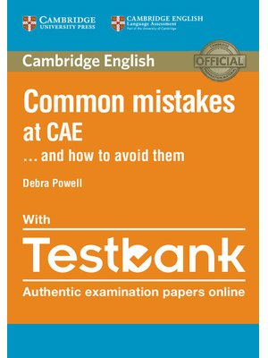 Common Mistakes at CAE ... and How to Avoid Them with Testbank