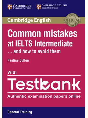 Common Mistakes at IELTS Intermediate Paperback with IELTS General Training Testbank