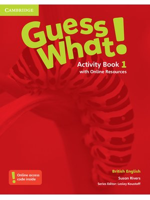 Guess What! Level 1 Activity Book with Online Resources British English