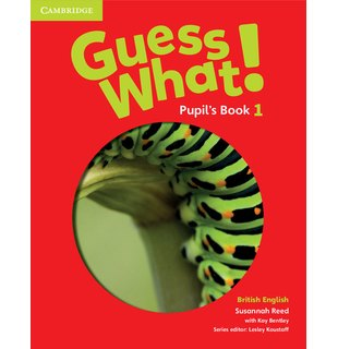 Guess What! Level 1 Pupil's Book British English