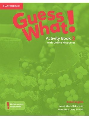 Guess What! Level 3, Activity Book with Online Resources British English