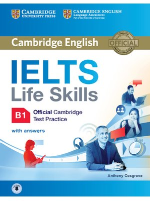 IELTS Life Skills B1, Student's Book with Answers and Audio
