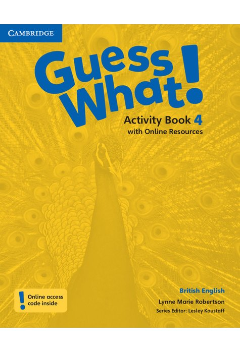 Guess What! Level 4, Activity Book with Online Resources British English