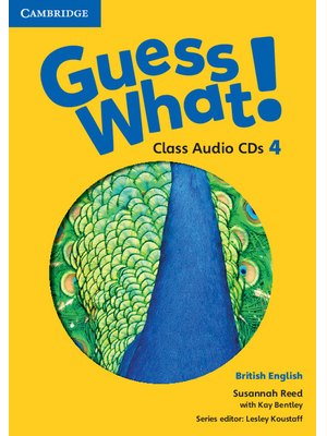 Guess What! Level 4, Class Audio CDs (2) British English
