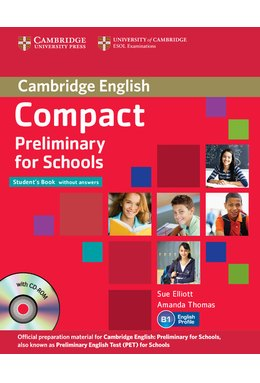 Compact Preliminary for Schools, Student's Pack (Student's Book without Answers with CD-ROM, Workbook without Answers with Audio CD)