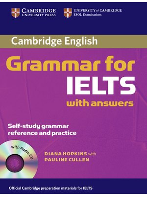Cambridge Grammar for IELTS, with Answers and Audio CD