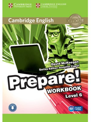 Cambridge English Prepare! Level 6 Workbook with Audio